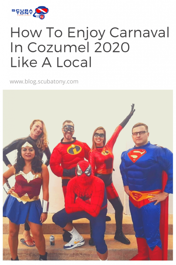 How To Enjoy Carnaval In Cozumel 2020 Like A Local