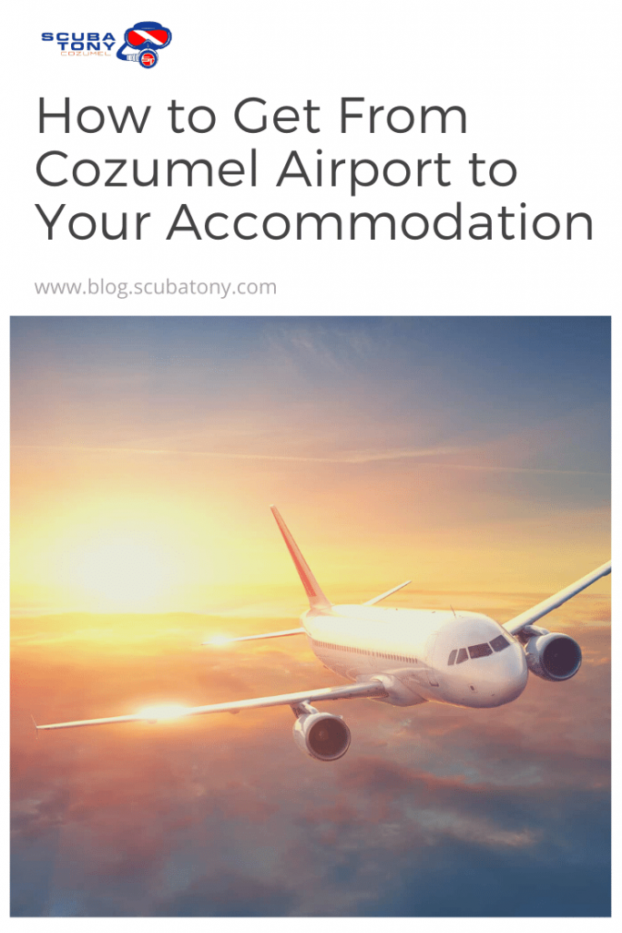 How to Get From Cozumel Airport to Your Accommodation